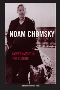 OM_Chomsky_GovernmentInTheFuture_large